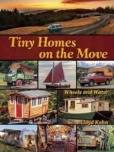 Tiny Homes on the Move: Wind and Water