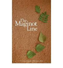 The Maginot Line: A Fiction Desk Anthology