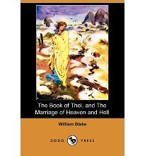 The Book of Thel, and the Marriage of Heaven and Hell (Dodo Press)