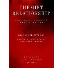 The Gift Relationship: From Human Blood to Social Policy