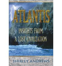 Atlantis: Insights from a Lost Civilisation