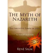 The Myth of Nazareth: The Invented Town of Jesus