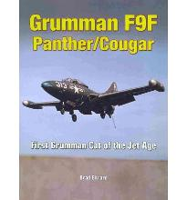 Grumman F9F Panther/Cougar: First Jet of the Grumman Cats