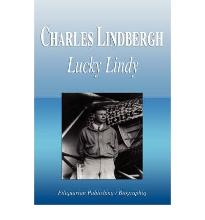 Charles Lindbergh - Lucky Lindy (Biography)