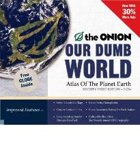 Our Dumb World: Atlas of the Planet Earth