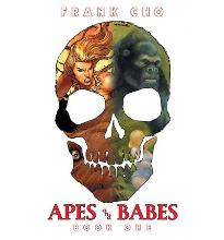 Apes and Babes: Art of Frank Cho Bk. 1