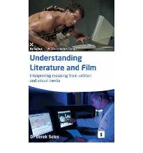 Understanding Literature and Film: Interpreting Meaning from Written and Visual Media