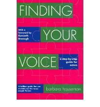 Finding Your Voice: A Complete Voice Training Manual for Actors