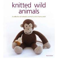 Knitted Wild Animals: A Collection of Adorable Animals to Create from Scratch