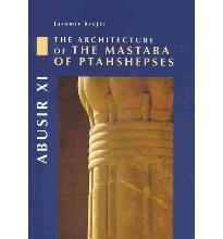 Abusir: Architecture of the Mastaba of Ptahshepses v. 11