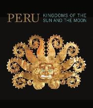Peru: Kingdoms of the Sun and the Moon