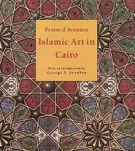 Islamic Art in Cairo: From the 7th to the 18th Centuries