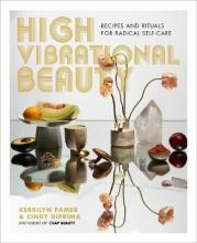 High Vibrational Beauty