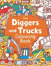 The Diggers and Trucks Colouring Book