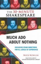 Much Ado About Nothing: The 30-Minute Shakespeare