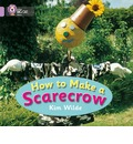 How to Make a Scarecrow: Band 00/Lilac