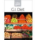 GI: How to Succeed Using a Glycemic Index Diet