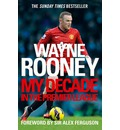 Wayne Rooney: My Decade in the Premier League