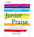 Complete Junior Praise: Words Edition