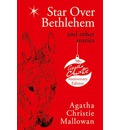 Star Over Bethlehem: Christmas Stories and Poems