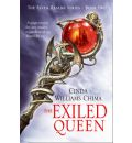 The Exiled Queen: The Seven Realms Series Book 2