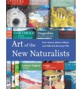 The Art of the New Naturalists