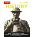 Collins Key Stage 3 History - Book 3 Twentieth Century: Book 3