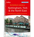 Nottingham, York & the North East