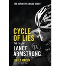 Cycle of Lies: The Definitive Inside Story of the Fall of Lance Armstrong