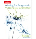 Progress in Writing and Grammar: Book 1