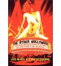 The Other Hollywood: The Uncensored Oral History of the Porn Industry