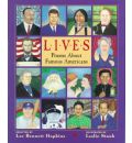 Lives: Poems About Famous Americans