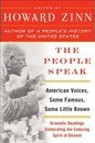 The People Speak: American Voices, Some Famous, Some Little Known: Dramatic Readings Celebrating the Enduring Spirit of Dissent