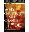 Why Christianity Must Change or Die: A Bishop Speaks to Believers in Exile