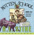 The Rotten School: Bk.s 1 & 2: The Big Blueberry Bart-off! / The Great Smelling Bee