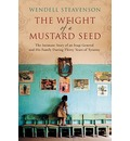 The Weight of a Mustard Seed: An Iraqui General's Moral Journey During the Time of Saddam