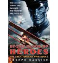 By the Blood of Heroes: Book 1: The Great Undead War: Book I