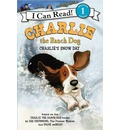 Charlie the Ranch Dog: Charlie's Snow Day