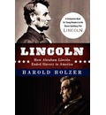 Lincoln: How Abraham Lincoln Ended Slavery in America: A Companion Book for Young Readers to the Steven Spielberg Film