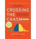 Crossing the Chasm, 3rd Edition: Marketing and Selling Disruptive Products to Mainstream Customers