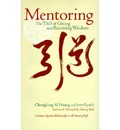 Mentoring: the Tao of Giving and Receiving Wisdom