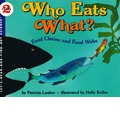 Who Eats What?: Let's-Read-and-Find-out Science, Stage 2