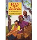 Ray and the Best Family Reunion Ever