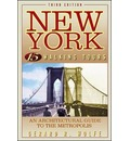 New York: 15 Walking Tours: An Architectural Guide to the Metropolis