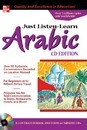 Just Listen 'n' Learn Arabic: The Fastest Way to Real Arabic