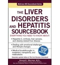 The Liver Disorders and Hepatitis Sourcebook