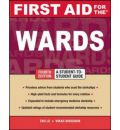First Aid for the Wards: A Student to Student Guide