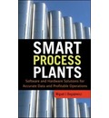 Smart Process Plants: Software and Hardware Solutions for Accurate Data and Profitable Operations