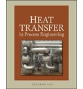 Heat Transfer in Process Engineering: Calculations and Equipment Design