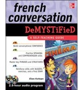 French Conversation Demystified